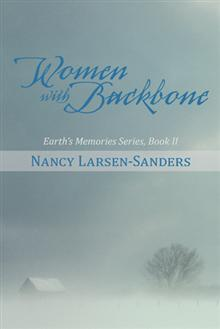 Women with Backbone: Earth's Memories Series, Book II